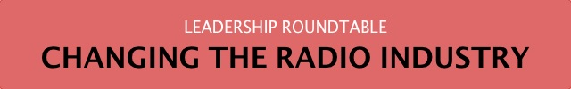 Radio Inc Leadership Roundtable - Pat Bryson